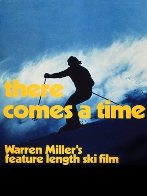 cover image of Warren Miller's There Comes a Time