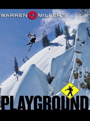 cover image of Warren Miller's Playground