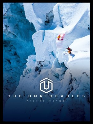 cover image of The Unrideables: Alaska Range