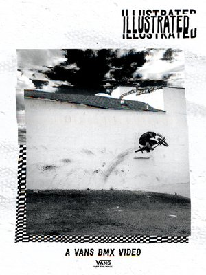 cover image of Illustrated: A Vans BMX Video