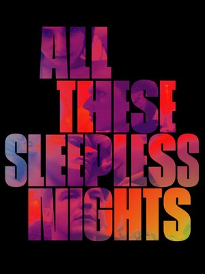 cover image of All These Sleepless Nights