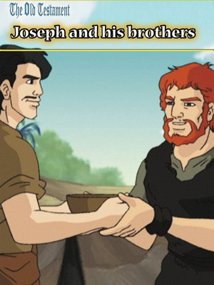 cover image of Old Testament II, Joseph and His Brother: An Animated Classic