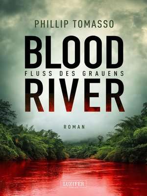 cover image of BLOOD RIVER--FLUSS DES GRAUENS