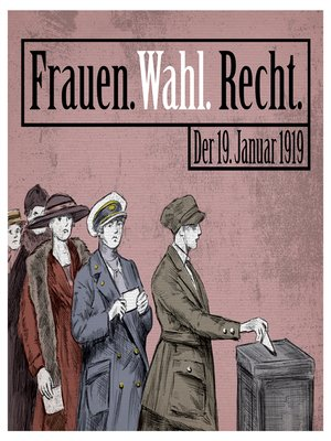 cover image of Frauen. Wahl. Recht.