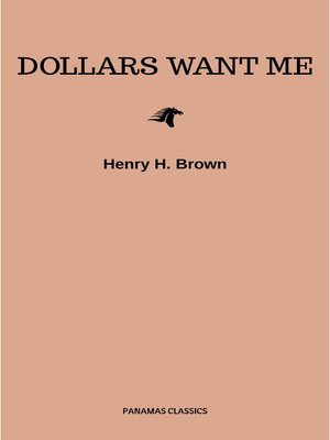 cover image of Dollars Want Me