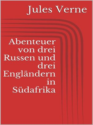 cover image of Abenteuer von drei Russen und drei Engländern in Südafrika