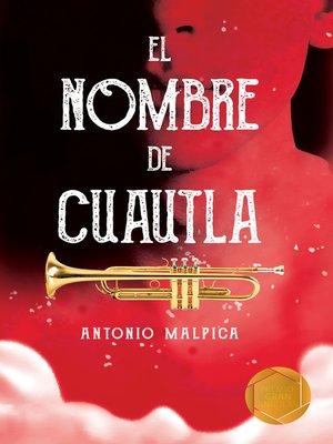 cover image of El nombre de Cuautla