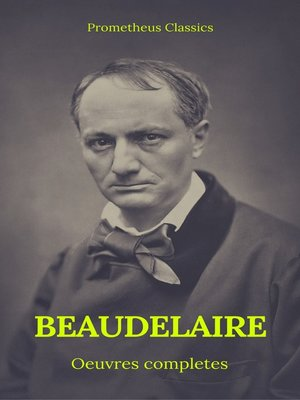 cover image of Charles Baudelaire Œuvres Complètes (Prometheus Classics)