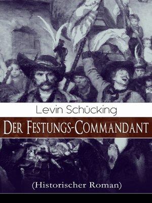 cover image of Der Festungs-Commandant (Historischer Roman)