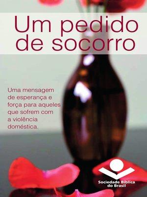 cover image of Um pedido de socorro