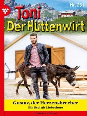 cover image of Toni der Hüttenwirt 251 – Heimatroman