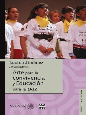 cover image of Arte para la convivencia y educación para la paz