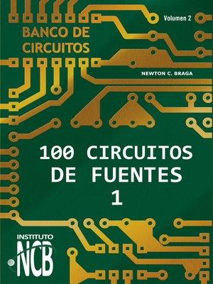 cover image of 100 Circuitos de Fuentes--I