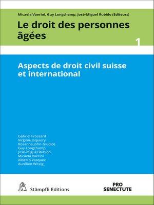 cover image of Le droit des personnes âgées