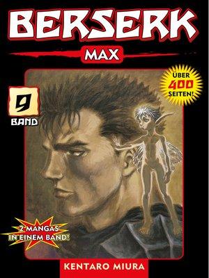 cover image of Berserk Max, Band 9