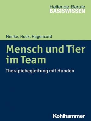 cover image of Mensch und Tier im Team