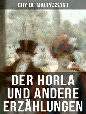 cover image of Der Horla und andere Erzählungen