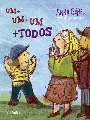 cover image of Um + um + um + todos