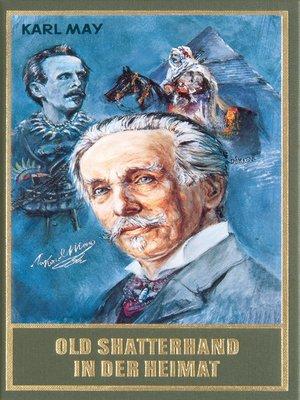 cover image of Old Shatterhand in der Heimat