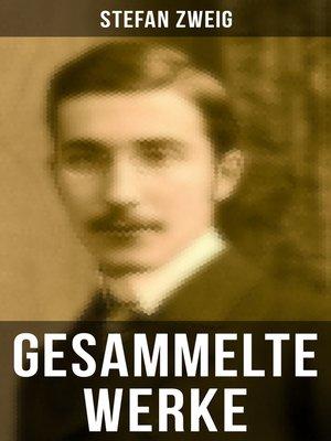 cover image of Gesammelte Werke von Stefan Zweig