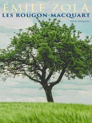 cover image of Les Rougon-Macquart (Série Intégrale)