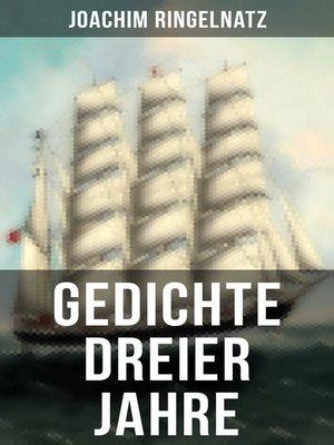 cover image of Gedichte dreier Jahre