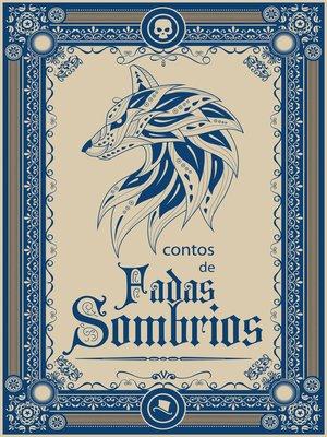 cover image of Contos de fadas sombrios