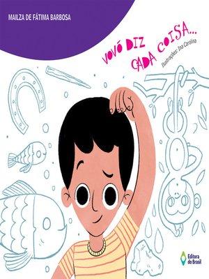 cover image of Vovó diz cada coisa...