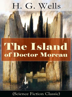 cover image of The Island of Doctor Moreau (Science Fiction Classic)