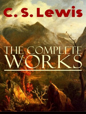 cover image of The Complete Works of C. S. Lewis