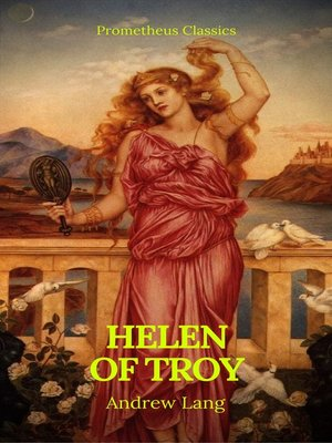 cover image of Helen of Troy (Best Navigation, Active TOC)(Prometheus Classics)