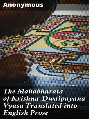 cover image of The Mahabharata of Krishna-Dwaipayana Vyasa Translated into English Prose