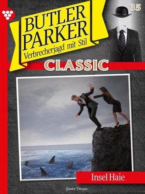 cover image of Butler Parker Classic 35 – Kriminalroman