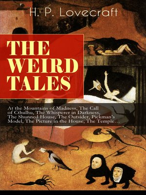 cover image of The Weird Tales of H. P. Lovecraft