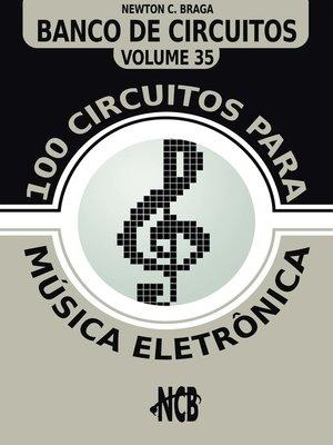 cover image of 100 Circuitos para Música Eletrônica