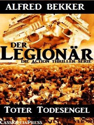 cover image of Toter Todesengel (Der Legionär--Die Action Thriller Serie)