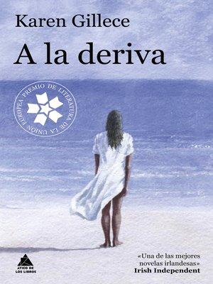cover image of A la deriva