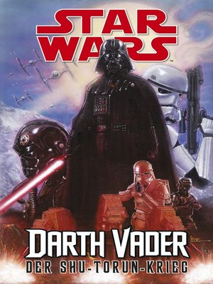 cover image of Star Wars--Darth Vader--Der Shu-Torun-Krieg