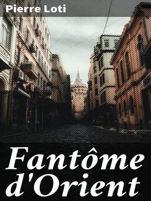 cover image of Fantôme d'Orient
