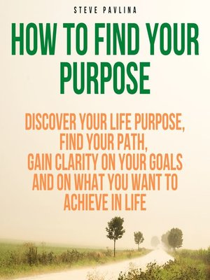 cover image of How to Find Your Purpose