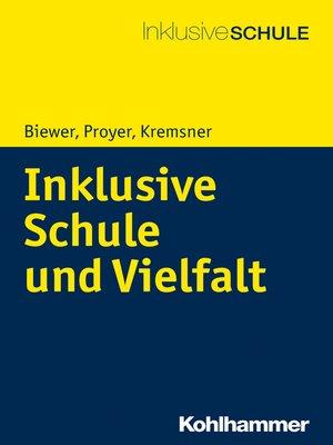 cover image of Inklusive Schule und Vielfalt