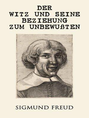 cover image of Der Witz und seine Beziehung zum Unbewußten