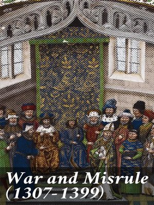cover image of War and Misrule (1307-1399)