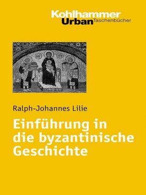 cover image of Einführung in die byzantinische Geschichte