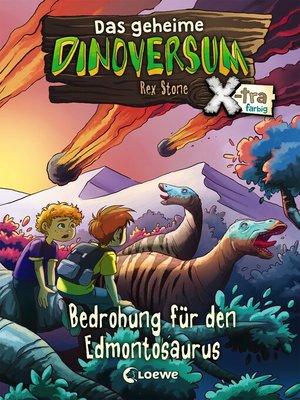 cover image of Das geheime Dinoversum Xtra 6--Bedrohung für den Edmontosaurus