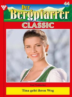 cover image of Der Bergpfarrer Classic 44 – Heimatroman