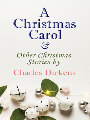 cover image of A Christmas Carol & Other Christmas Stories by Charles Dickens