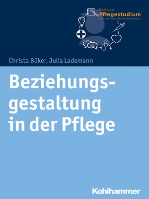 cover image of Beziehungsgestaltung in der Pflege