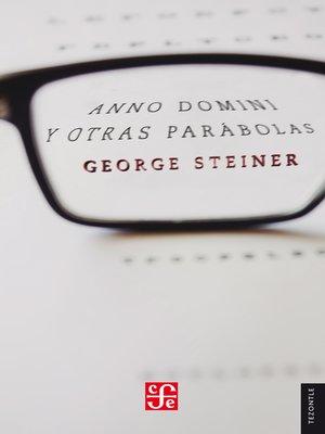 cover image of Anno Domini y Otras parábolas