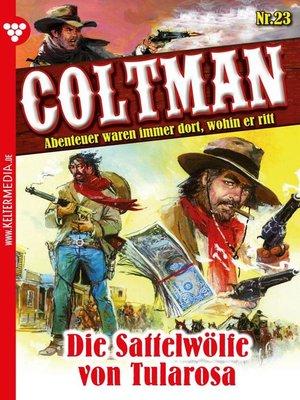 cover image of Coltman 23 – Erotik Western